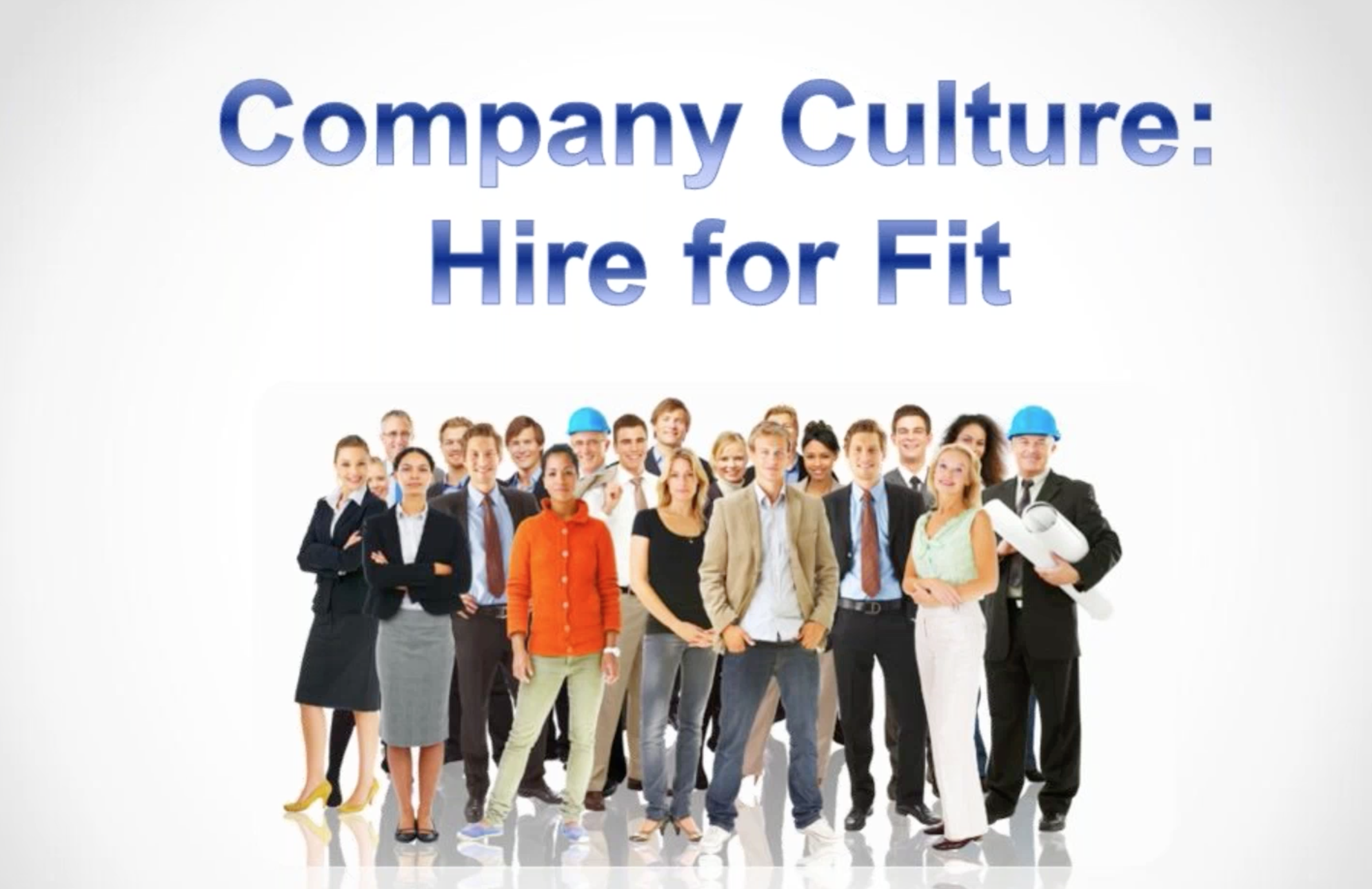 Company Culture: Hire for Fit