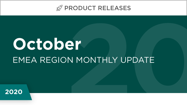 Product Releases: October 2020 (EMEA)