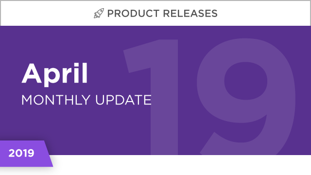 Product Releases: April 2019