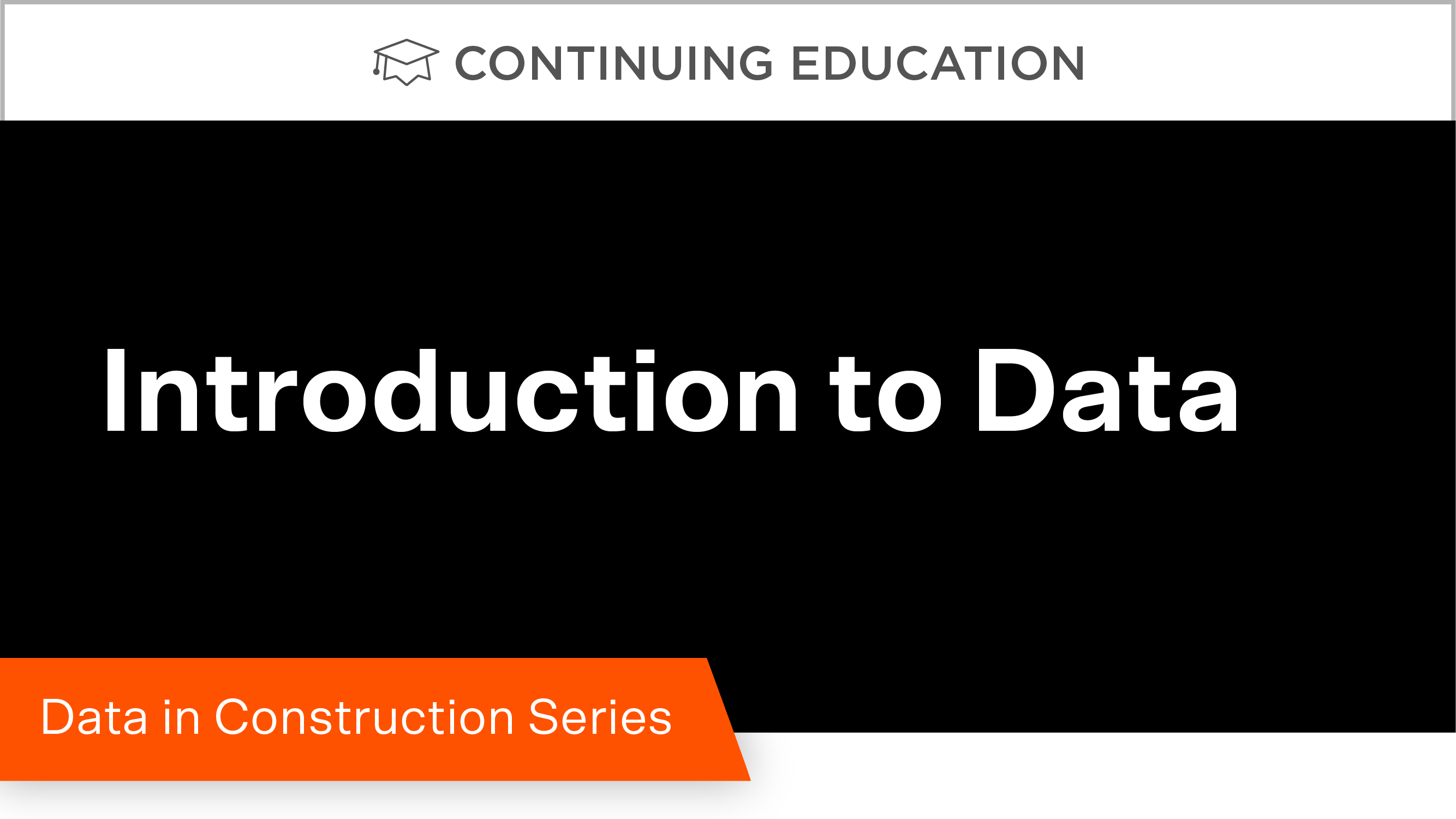 Data in Construction Part 1: Introduction to Data