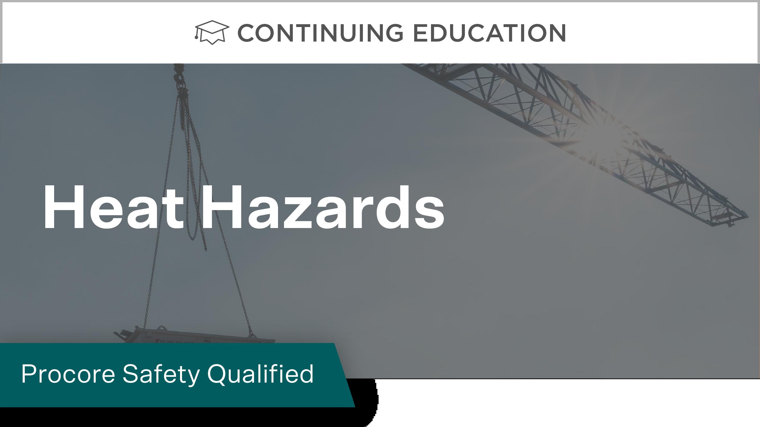 Procore Safety Qualified: Heat Hazards