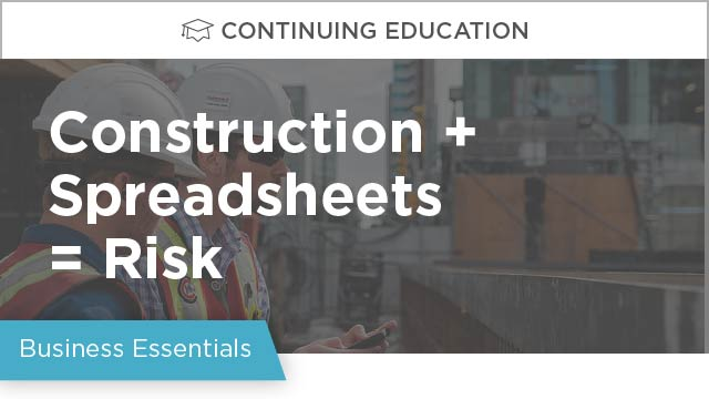 Construction + Spreadsheets = Risk