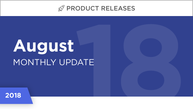 Product Releases: August 2018