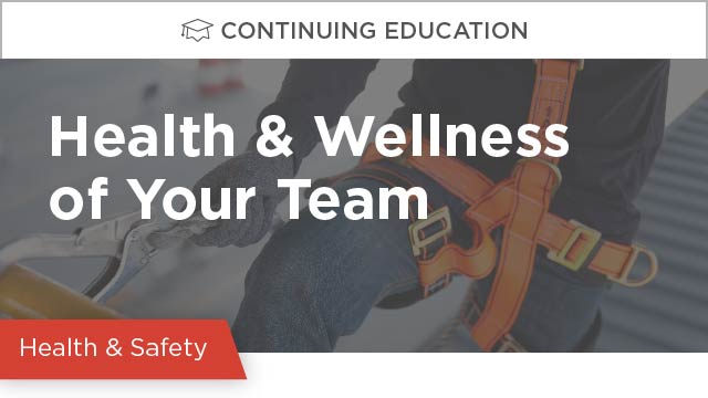 Health and Wellness of Your Team
