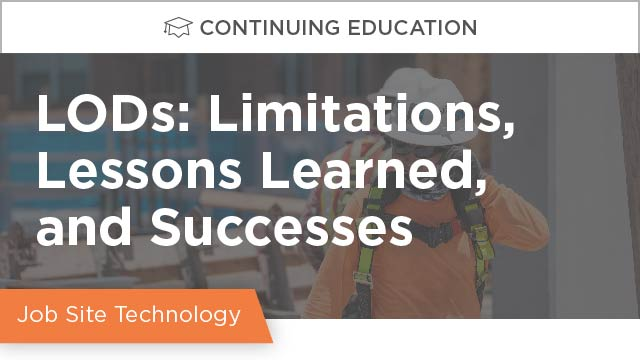 LODs: Limitations, Lessons Learned, and Successes