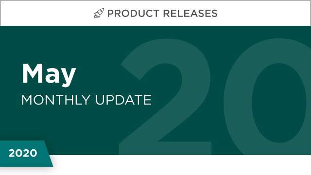 Product Releases: May 2020