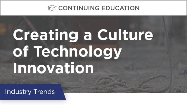 Creating a Culture of Technology Innovation