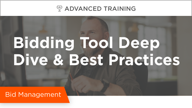 Bidding Tool Deep Dive & Best Practices