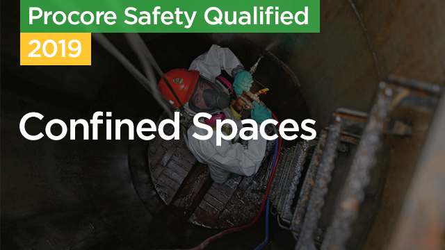 Procore Safety Qualified: Confined Spaces
