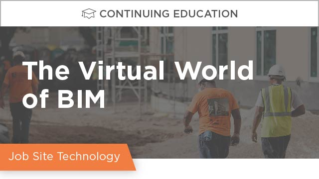 The Virtual World of BIM