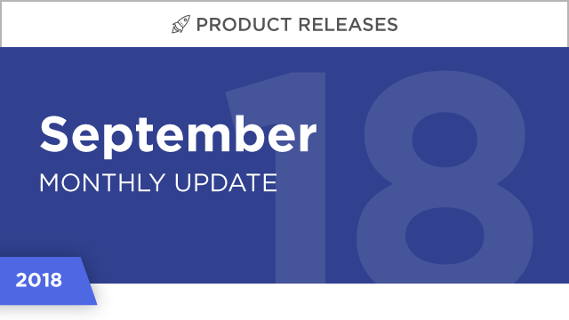 Product Releases: September 2018