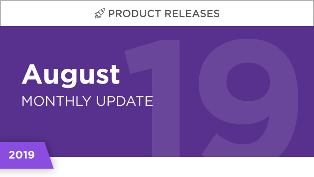 Product Releases: August 2019