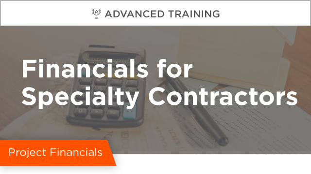 Financials for Specialty Contractors