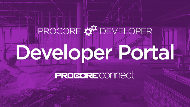 Procore Developer: Getting Started with the Procore Developer Portal