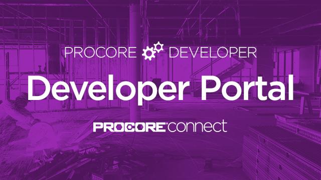 Procore Developer: Getting Started with the Procore Developer Portal