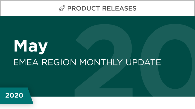 Product Releases: May 2020 (EMEA)