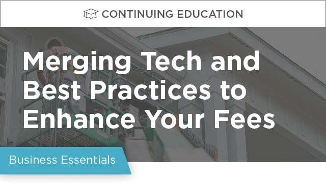 Merging Technology and Best Practices to Enhance Your Fees