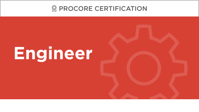 Procore Certification: Engineer