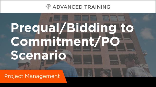 Prequalification/Bidding to Commitment/PO Scenario
