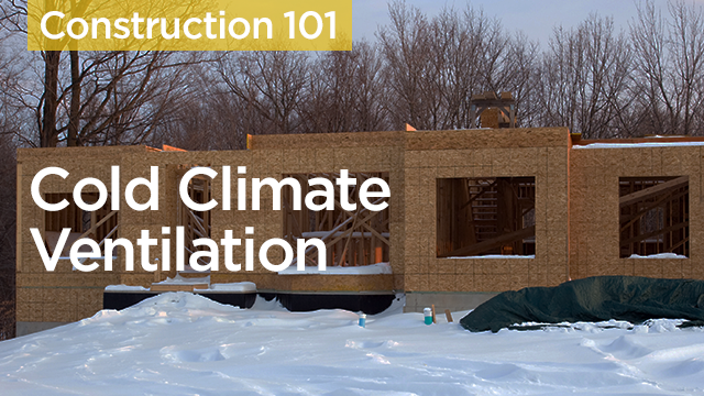 Introduction to Cold Climate Ventilation
