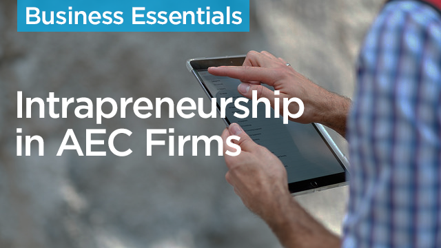 Intrapreneurship in AEC Firms