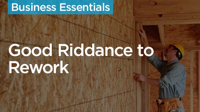Good Riddance to Rework