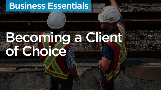 Becoming a Client of Choice