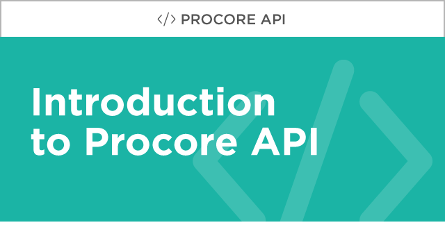 Procore Developer: Introduction to the Procore API