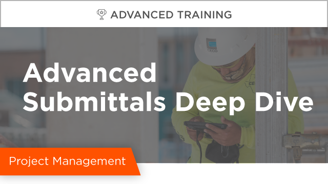 Submittals Deep Dive
