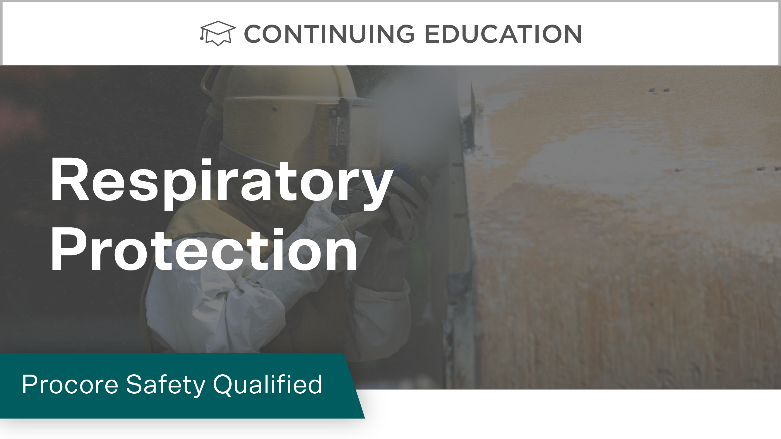 Procore Safety Qualified: Respiratory Protection