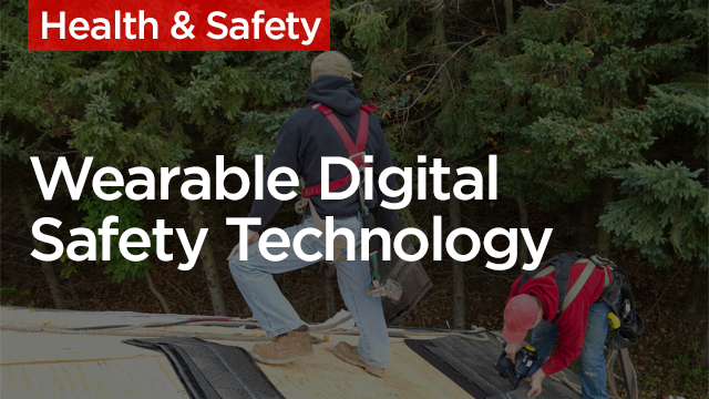 Safety First: Wearable Digital Technology for Construction