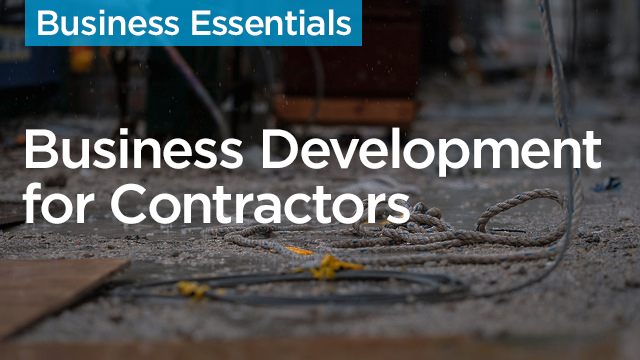 Business Development for Construction Contractors