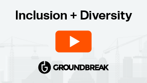 On-Demand Groundbreak 2020 | Deepening and Broadening Inclusion in Design and Construction