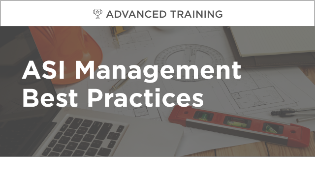 ASI Management Best Practices
