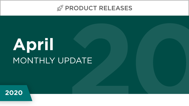 Product Releases: April 2020