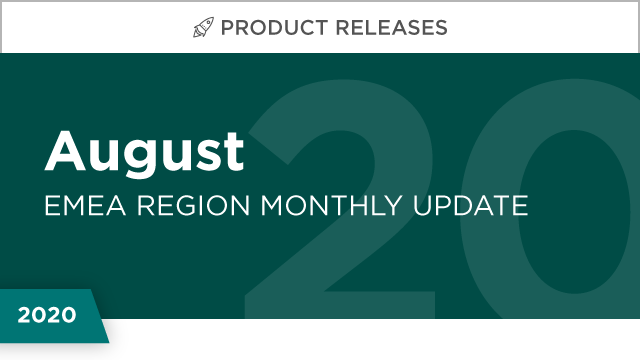 Product Releases: August 2020 (EMEA)