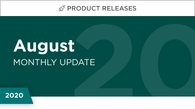 Product Releases: August 2020