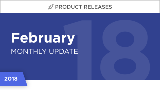 Product Releases: February 2018