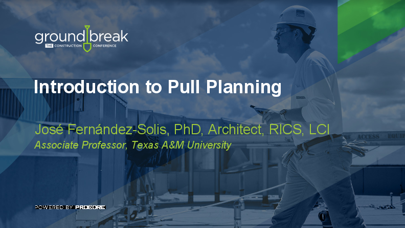 On-Demand GB2017: Introduction to Pull Planning