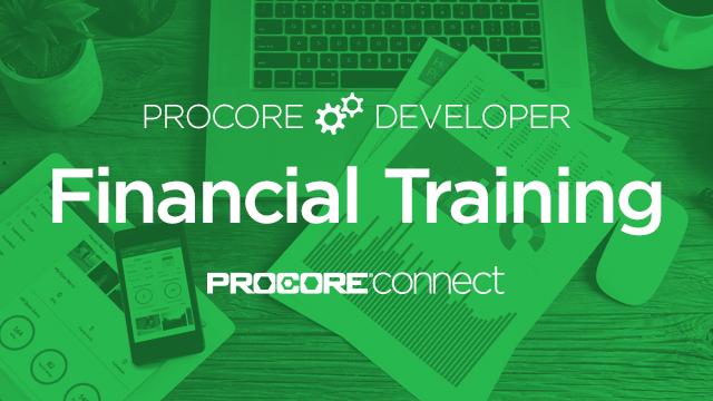 Procore Developer: Financial Training