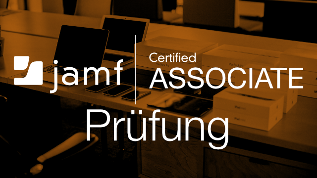 Prüfung zum Jamf Certified Associate - Deutsch