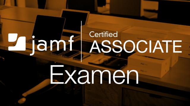 Examen Jamf Certified Associate - Español