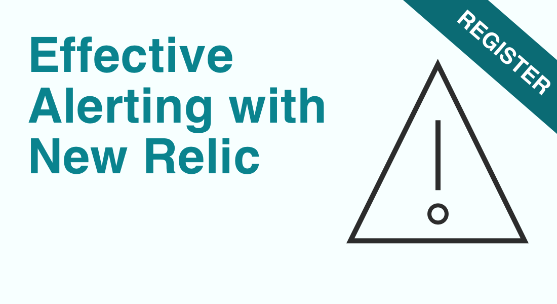 Effective Alerting with New Relic