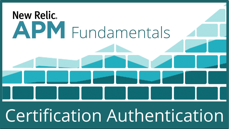 ILT New Relic APM Fundamentals Certification Authentication