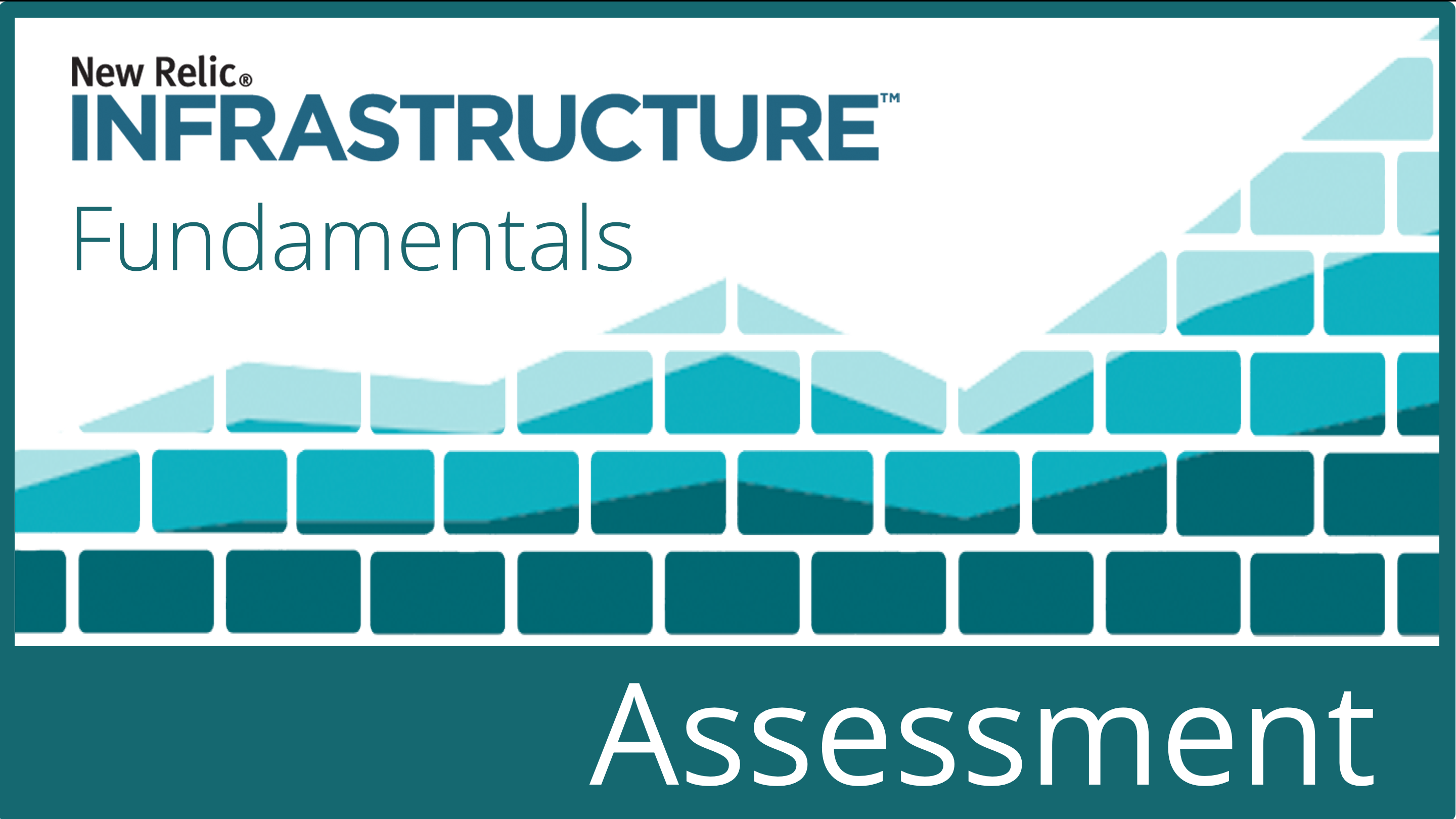 Certification Assessment: New Relic Infrastructure Fundamentals