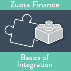 Zuora Finance: Basics of Integration