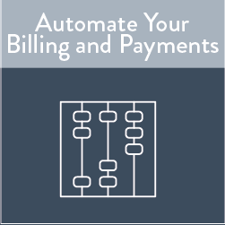 Automate Your Billing and Payments