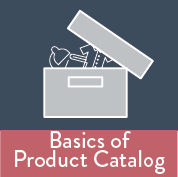 Basics of Product Catalog*