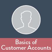 Basics of Customer Accounts