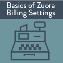 Basics of Zuora Billing Settings